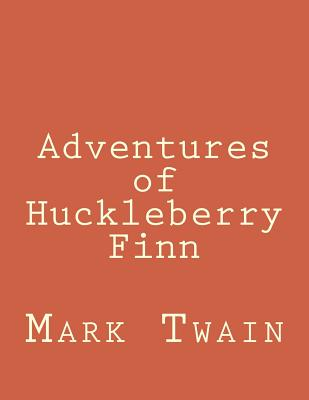 Cover for Adventures of Huckleberry Finn