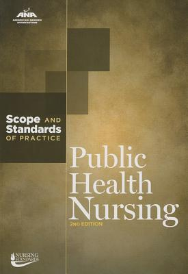 Public Health Nursing: Scope and Standards of Practice Cover Image