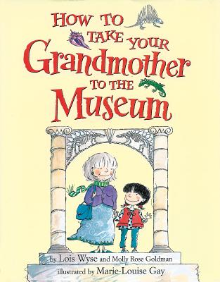 How to Take Your Grandmother to the Museum Cover Image