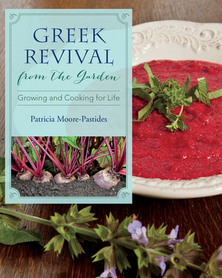 Greek Revival from the Garden: Growing and Cooking for Life (Young Palmetto Books) Cover Image