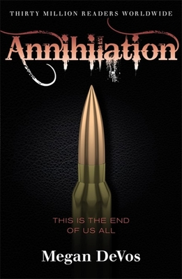 Annihilation: Book 4 in the Anarchy series Cover Image