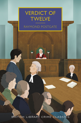 Verdict of Twelve (British Library Crime Classics) Cover Image