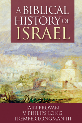Cover for A Biblical History of Israel