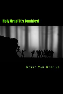 Holy Crap! It's Zombies!: A Zombie Bathroom Reader Cover Image