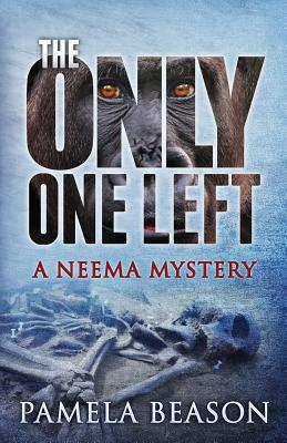 The Only One Left: A Neema Mystery (Neema Mysteries #3) Cover Image