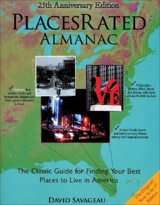 Places Rated Almanac: The Classic Guide for Finding Your Best Places to Live in America Cover Image