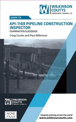API 1169 Pipeline Construction Inspector Examination Guidebook Cover Image