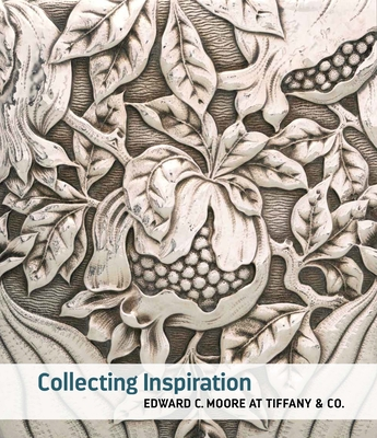 Collecting Inspiration: Edward C. Moore at Tiffany & Co. Cover Image