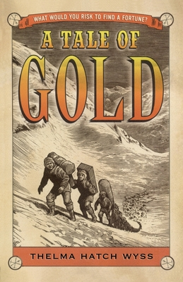 Cover for A Tale of Gold