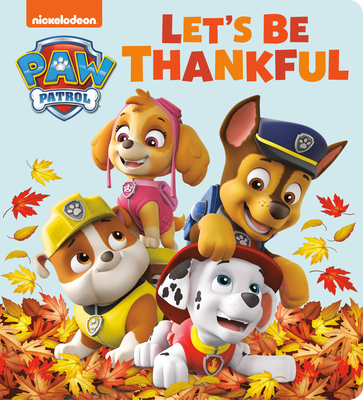 Let's Be Thankful (PAW Patrol) Cover Image