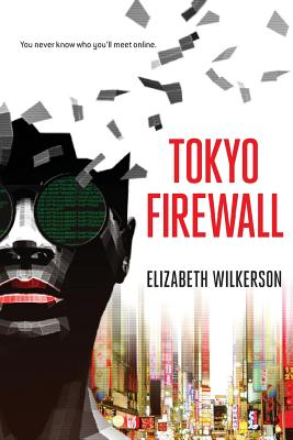 Tokyo Firewall: a gripping psychological thriller Cover Image