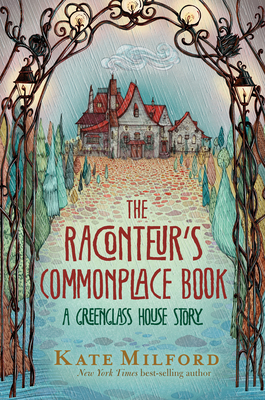 The Raconteur's Commonplace Book: A Greenglass House Story cover