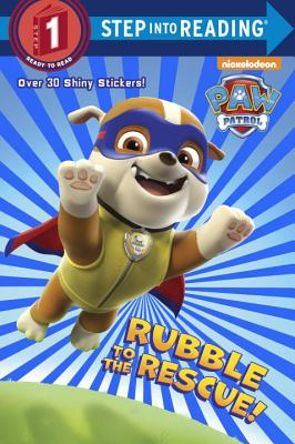Rubble to the Rescue! (Paw Patrol) (Step into Reading) Cover Image