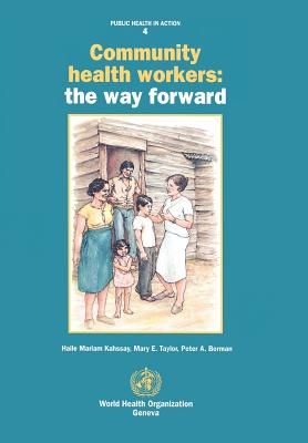 Community Health Workers: The Way Forward (Public Health in Action #4) Cover Image