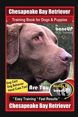 chesapeake bay retriever training book for dogs  puppies