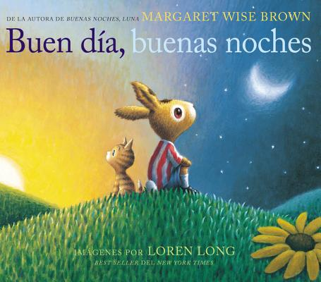 Buen día, buenas noches: Good Day, Good Night (Spanish edition) Cover Image