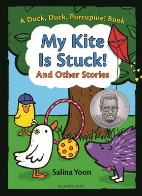 My Kite is Stuck! and Other Stories (A Duck, Duck, Porcupine Book #2) Cover Image