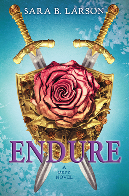 Endure (The Defy Trilogy, Book 3) Cover Image