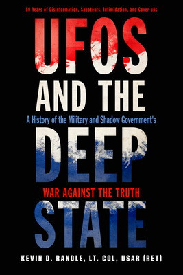 UFOs and the Deep State: A History of the Military and Shadow Government's War Against the Truth Cover Image