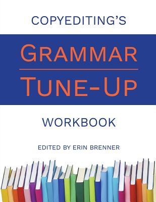 Copyediting's Grammar Tune-Up Workbook Cover Image