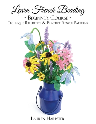 Learn French Beading: Beginner Course Cover Image