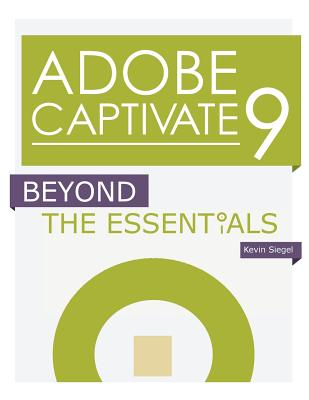 Adobe Captivate 9: Beyond the Essentials Cover Image