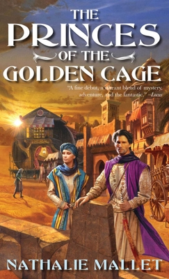 Cover for The Princes of the Golden Cage (Prince Amir Mystery Series)