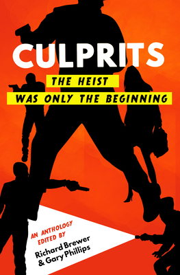 Culprits: The Heist Was Just the Beginning Cover Image