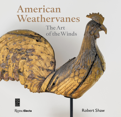 American Weathervanes: The Art of the Winds Cover Image