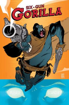 Six-Gun Gorilla Cover Image