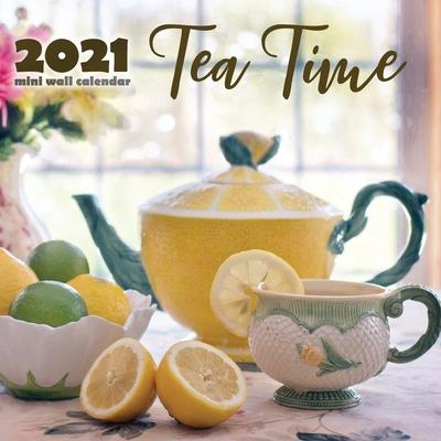 Tea Time 2021 Mini Wall Calendar Cover Image