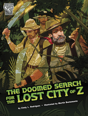 Cover for The Doomed Search for the Lost City of Z