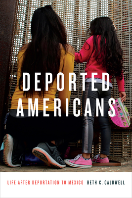 Deported Americans: Life After Deportation to Mexico Cover Image