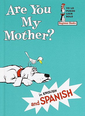 Are You My Mother? / Esta Usted Mi Madre? Cover Image