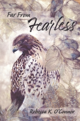 Far From Fearless: A Collection of Essays Cover Image
