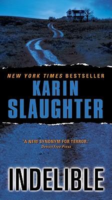 IndelibleKarin Slaughter