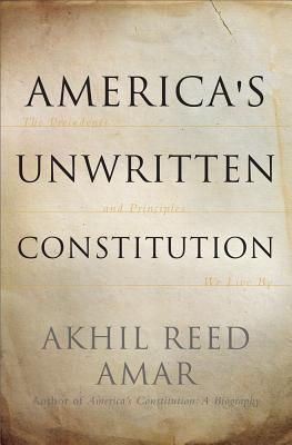 Cover for America's Unwritten Constitution