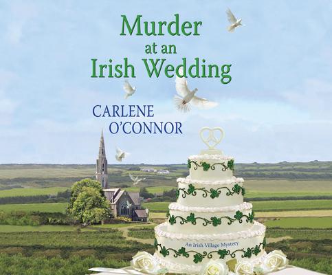 Murder at an Irish Wedding (Irish Village Mystery #2) Cover Image