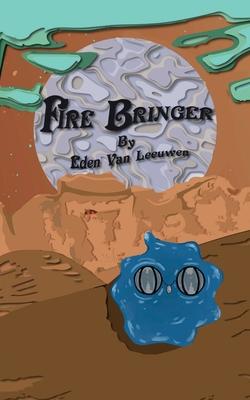 Fire Bringer Cover Image