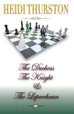 The Duchess, the Knight and the Leprechaun Cover