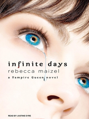 Infinite Days (Vampire Queen Novels (Audio)) Cover Image