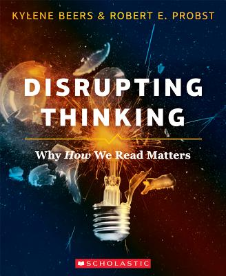 Disrupting Thinking: Why How We Read Matters Cover Image