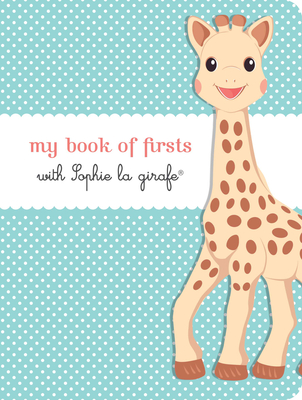 My Book of Firsts with Sophie la girafe® Cover Image