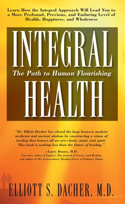 Integral Health: The Path to Human Flourishing Cover Image