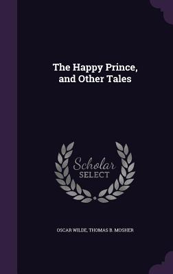 The Happy Prince, and Other Tales Cover Image