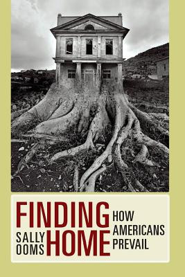 Finding Home: How Americans Prevail Cover Image