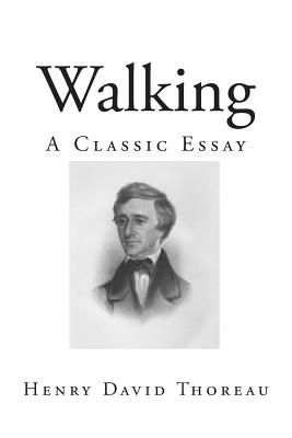 Walking: A Classic Essay Cover Image