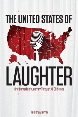 The United States of Laughter: One Comedian's Journey Through All 50 States Cover Image