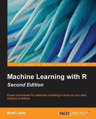 Machine Learning with R - Second Edition Cover Image