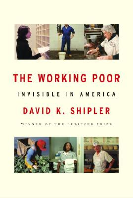 The Working Poor: Invisible in America Cover Image